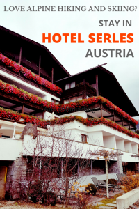 Hotel Serles Review Austria