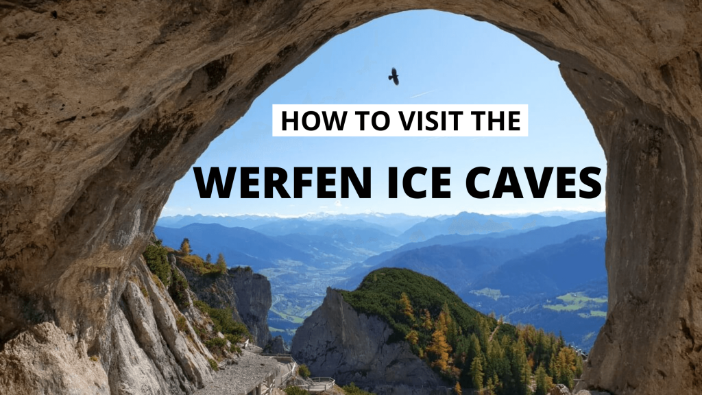 Visiting Werfen Ice Caves